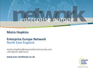 Moira Hopkins Enterprise Europe Network  North East  England