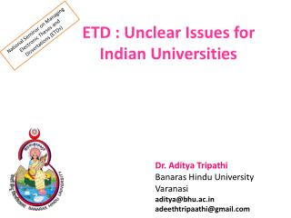 ETD : Unclear Issues for Indian Universities