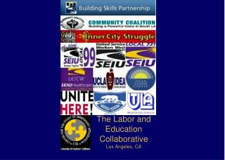 The Labor and Education Collaborative Los Angeles, CA