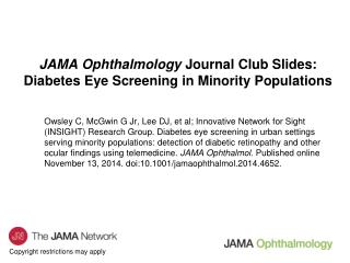 JAMA Ophthalmology  Journal Club Slides: Diabetes Eye Screening in Minority Populations