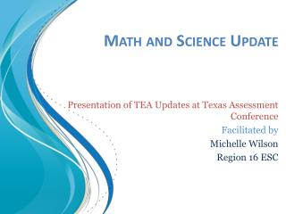 Math and Science Update