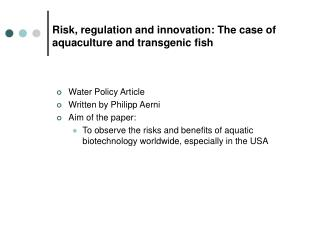 Risk, regulation and innovation: The case of aquaculture and transgenic fish