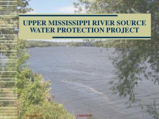 UPPER MISSISSIPPI RIVER SOURCE WATER PROTECTION PROJECT