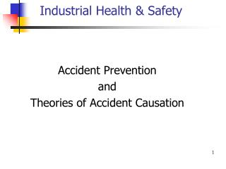Industrial Health & Safety
