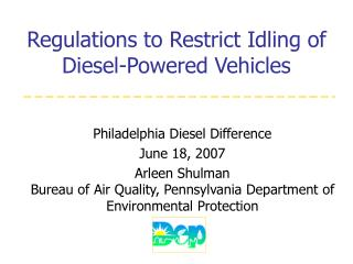 Regulations to Restrict Idling of  Diesel-Powered Vehicles