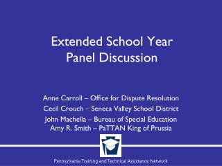 Extended School Year  Panel Discussion