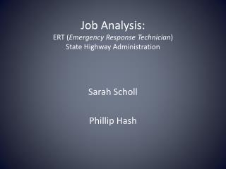 Job Analysis:  ERT ( Emergency Response Technician ) State Highway Administration