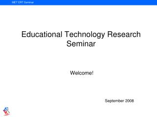 Educational Technology Research Seminar