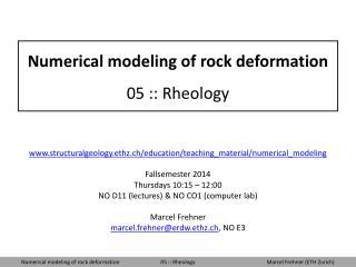 Numerical modeling of rock deformation 05 :: Rheology