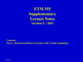 ETM 555 Supplementary  Lecture  Notes Version 5. / 2011 Contents: