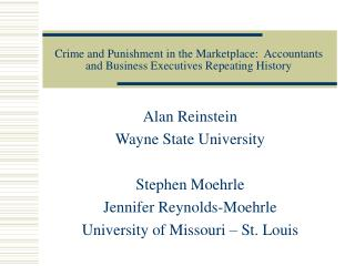 Crime and Punishment in the Marketplace:  Accountants and Business Executives Repeating History