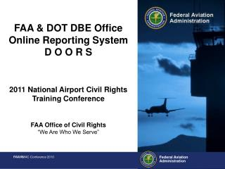 FAA & DOT DBE Office Online Reporting System    D O O R S