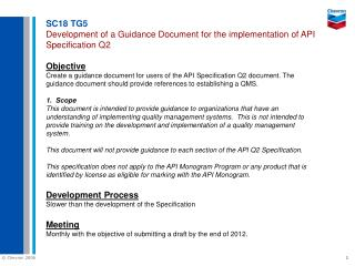 SC18 TG5 Development of a Guidance Document for the implementation of API Specification Q2