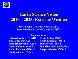 Earth Science Vision  2010 – 2025: Extreme Weather