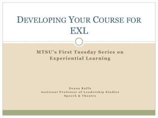 Developing Your Course for EXL