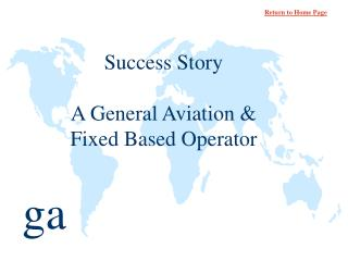 Success Story A General Aviation & Fixed Based Operator