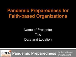 Pandemic Preparedness for Faith-based Organizations