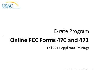 Online FCC Forms 470 and 471