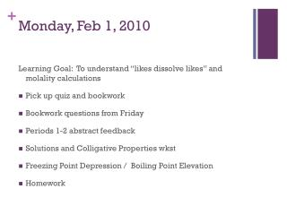 Monday, Feb 1, 2010