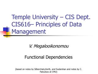 Temple University – CIS Dept. CIS616– Principles of Data Management