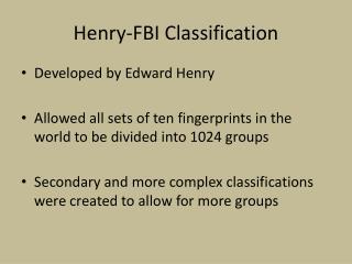 Henry-FBI Classification