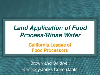 Land Application of Food Process/Rinse Water
