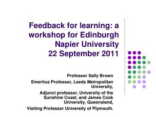 Feedback for learning: a workshop for Edinburgh Napier University  22 September 2011