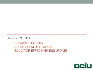 Delaware County  Curriculum Directors Educator Effectiveness Update