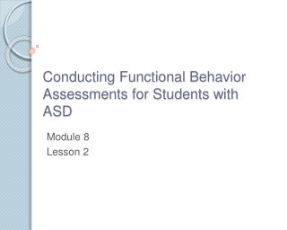 Conducting Functional Behavior Assessments for Students with ASD