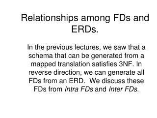 Relationships among FDs and ERDs.