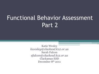Functional Behavior Assessment  Part 2