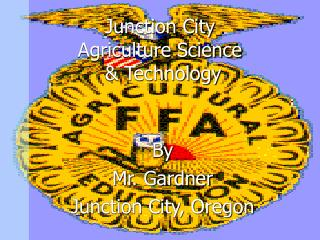 Junction City Agriculture Science  & Technology