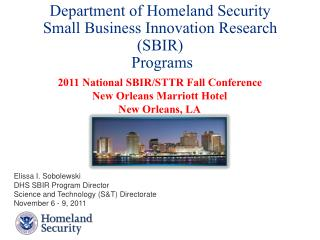 Department of Homeland Security Small  Business Innovation  Research (SBIR ) Programs