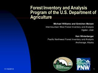 Forest Inventory and Analysis Program of the U.S. Department of Agriculture