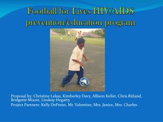 Football for Lives HIV/AIDS prevention/education program
