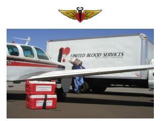 FLIGHTS FOR LIFE, INCORPORATED Volunteer Mercy Pilots Phoenix, Arizona