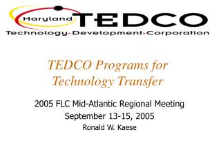 TEDCO Programs for Technology Transfer