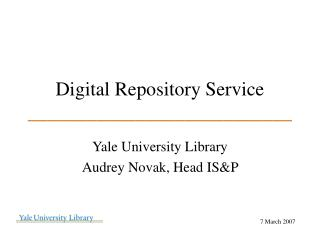 Digital Repository Service ___________________________