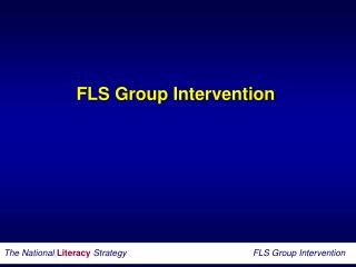 F LS Group Intervention