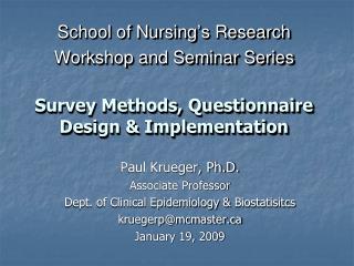 Paul Krueger, Ph.D. Associate Professor Dept. of Clinical Epidemiology &  Biostatisitcs