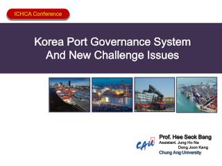 Korea Port Governance System  And New Challenge Issues