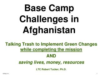 Base Camp Challenges in Afghanistan