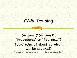 CAM Training