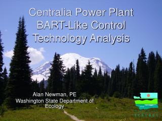 Centralia Power Plant  BART-Like Control Technology Analysis