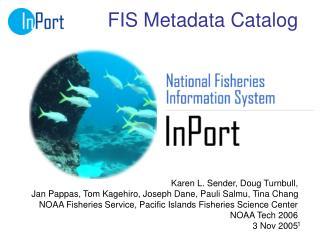 FIS Metadata Catalog
