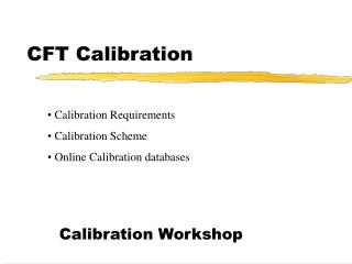 CFT Calibration