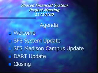 Shared Financial System Project Meeting 11/14/00