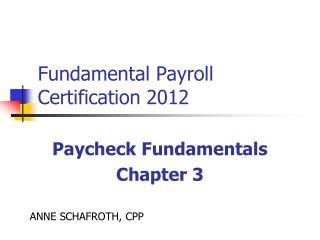 Fundamental Payroll Certification 2012