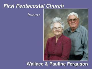 First Pentecostal Church honors