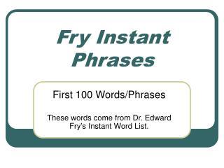 Fry Instant Phrases